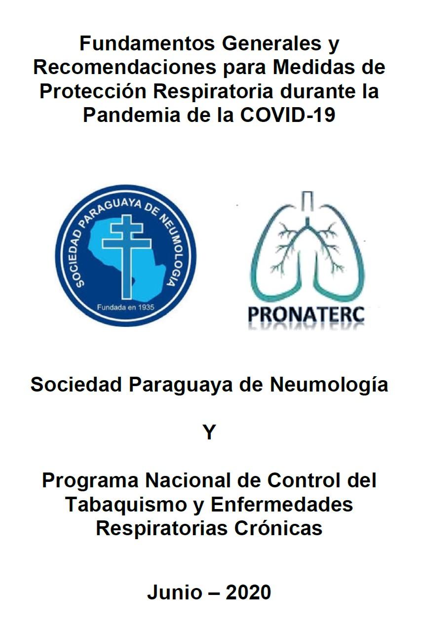 Fundamentos Generales y Recomendaciones para Medidas de Protección Respiratoria durante la Pandemia de la COVID-19